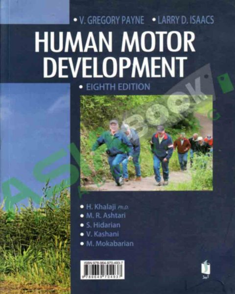 رشد حرکتی انسان ایساکس و پاینه ترجمه حسن خلجی