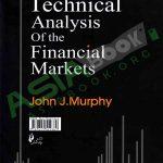 تحلیل تکنیکال در بازار سرمایه جان مورفی ترجمه فراهانی فرد